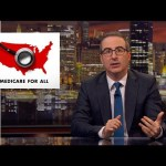 Medicare for All: Last Week Tonight with John Oliver (HBO)