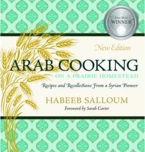Q&A with Habeeb Salloum, Author of Arab Cooking on a Prairie Homestead