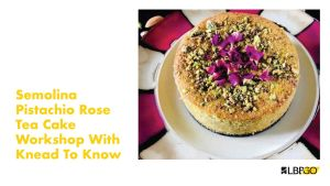Nail The Exotic Middle Eastern Semolina Pistachio Rose Cake With Knead To Know