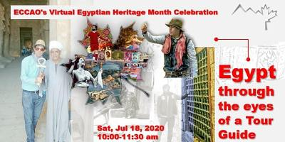 ECCAO EGYPTIAN HERITAGE MONTH (2of3) Egypt through the Eyes of a Tour Guide