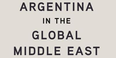 Book launch: 'Argentina in the Global Middle East'
