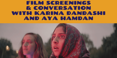 Intersections in Islamic Feminism and Queer Theory- Screenings & Discussion