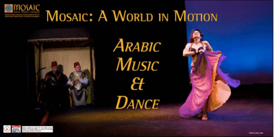 Mosaic: A World in Motion -- Arabic Music and Dance
