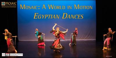 Mosaic: A World in Motion -- Egyptian Dances