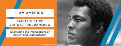 I Am America: Examining the intersections of Racism and Islamophobia