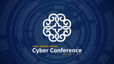 MEI's Second Annual Cyber Conference