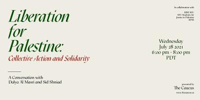 Liberation for Palestine: Collective Action and Solidarity