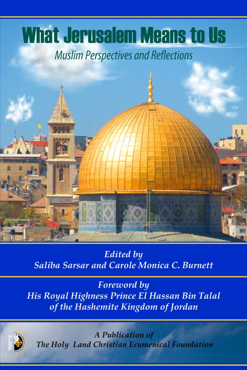 What Jerusalem Means To Us: Muslim Perspectives and Reflections