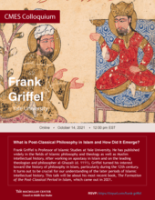 CMES Colloquium: What Is Post-Classical Philosophy in Islam and How Did It Emerge?