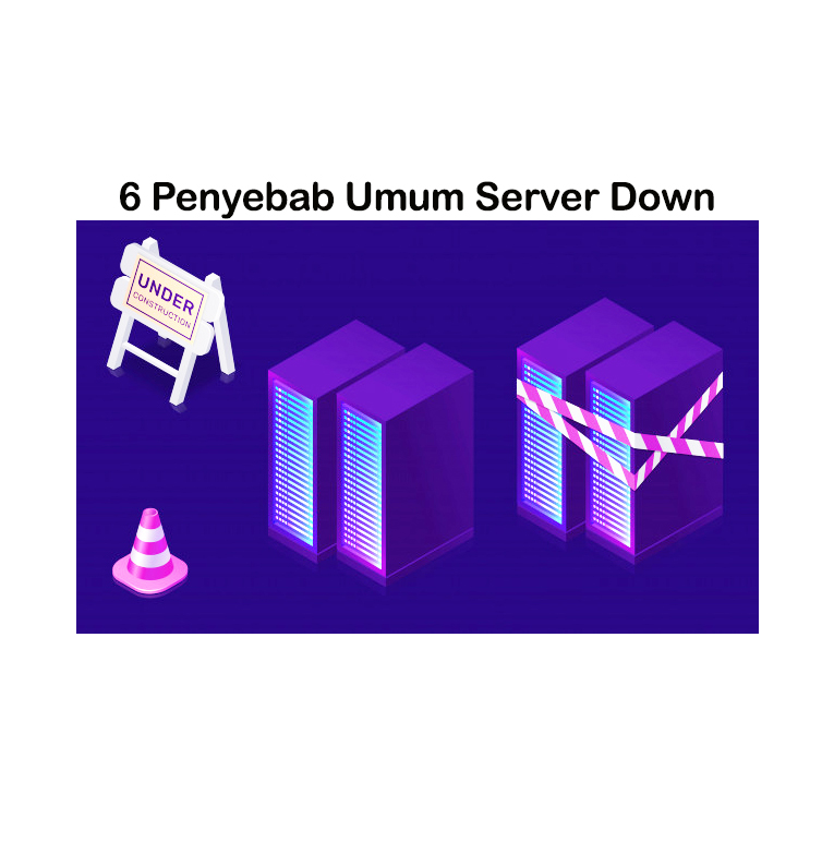 6 Penyebab Umum Server Down Arahmata Digital Agency Profesional Jakarta Selatan