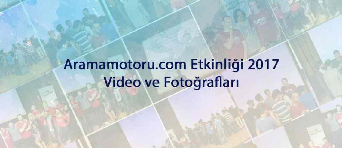 Aramamotoru.com Etkinliği 2017 Video ve Fotoğrafları