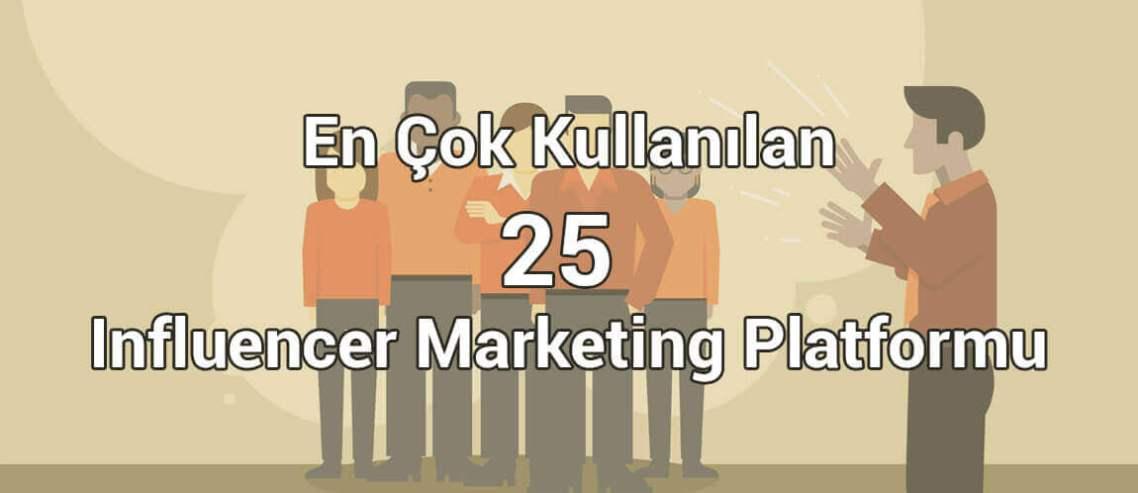En Çok Kullanılan 25 Influencer Marketing Platformu