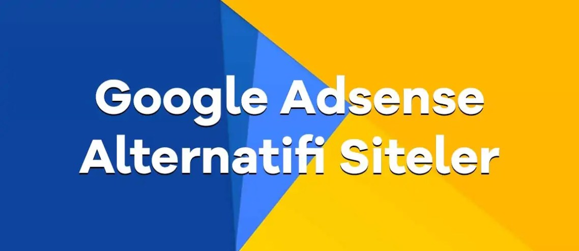adsense-alternatifi-siteler