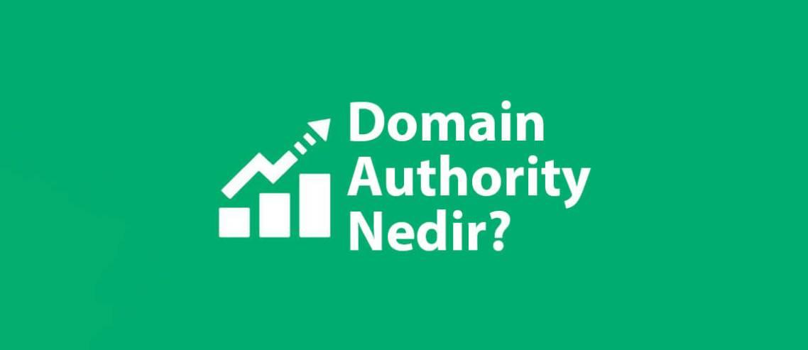 Domain Authority Nedir?