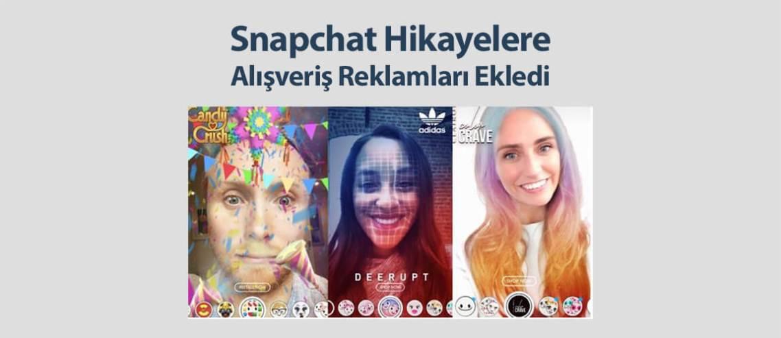 Snapchat Hikayelere Alışveriş Reklamları Ekledi