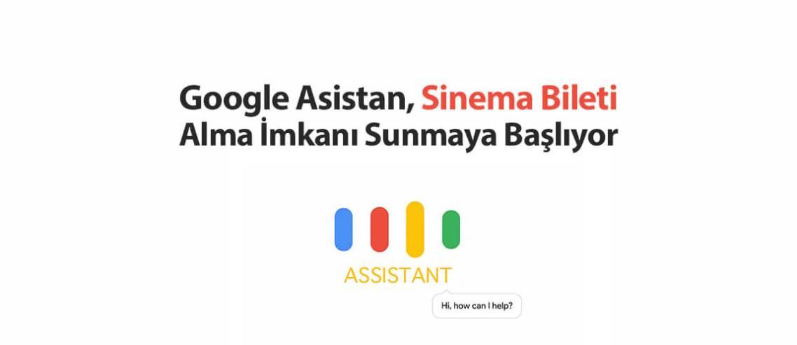 Google Asistan Sinema Bileti