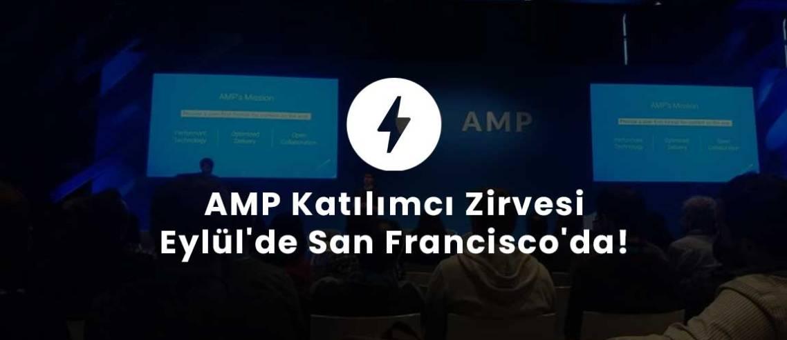 AMP Katılımcı Zirvesi Eylül'de San Francisco'da!