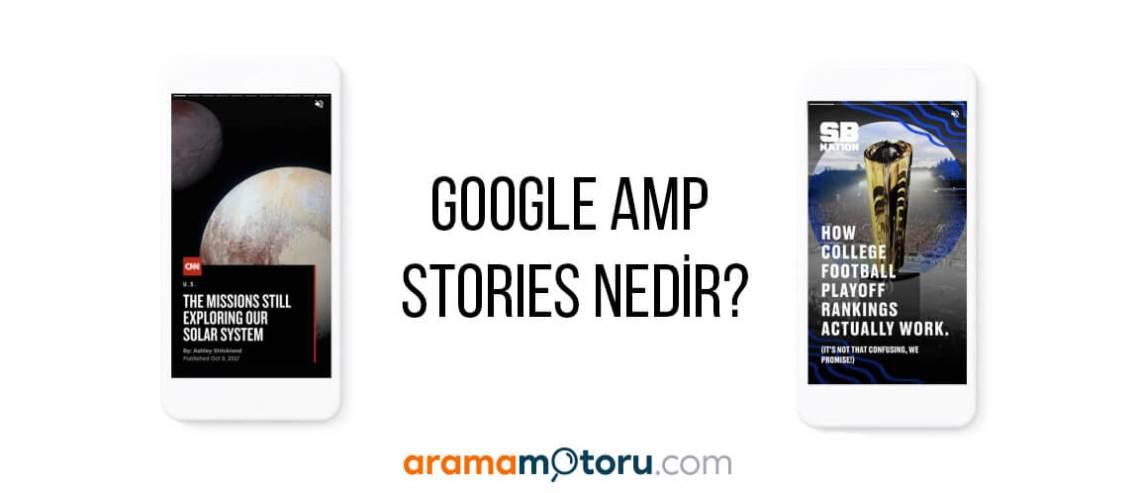 Google AMP Stories Nedir?