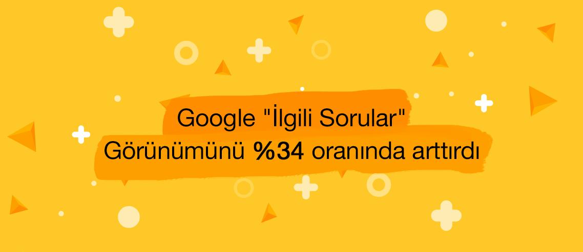 """Google """"İlgili Sorular"""" Görünümü"""