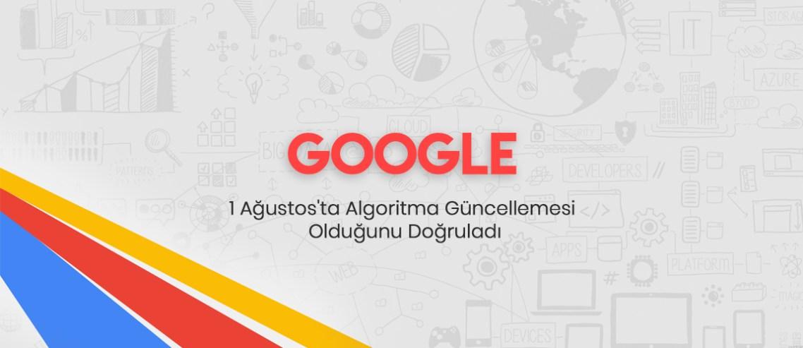 Google, 1 Ağustos algoritma güncellemesi