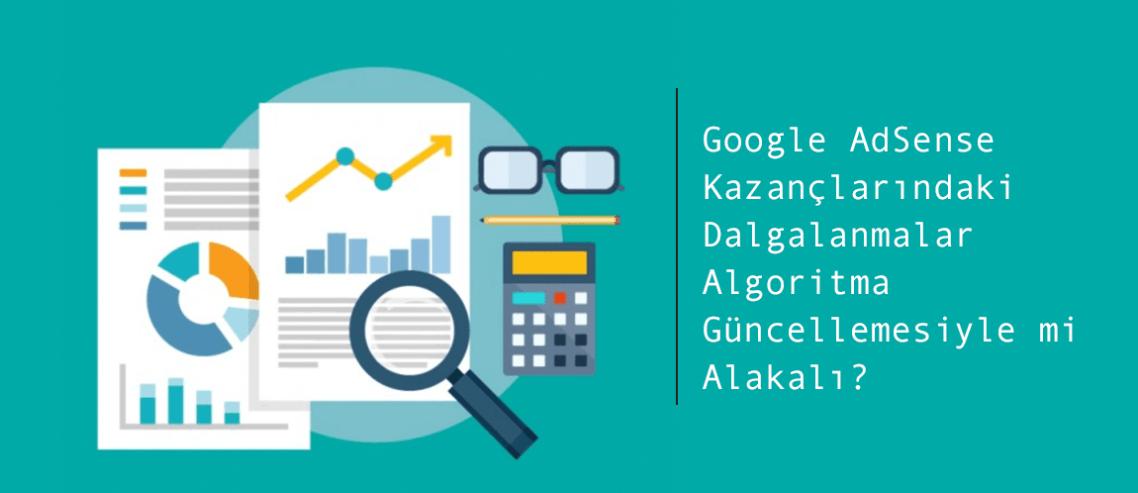Google AdSense Kazançlarındaki Dalgalanmalar