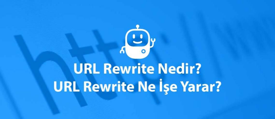 URL Rewrite Nedir? URL Rewrite Ne İşe Yarar?