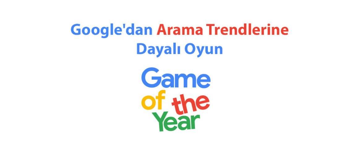 Google'dan Arama Trendlerine Dayalı Oyun