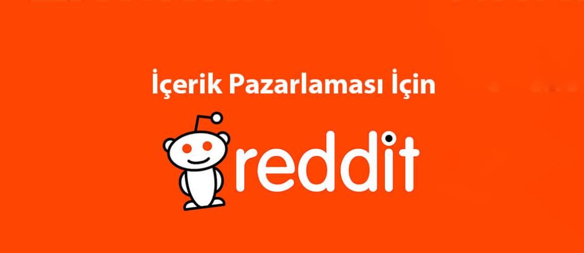 İçerik Pazarlaması İçin Reddit