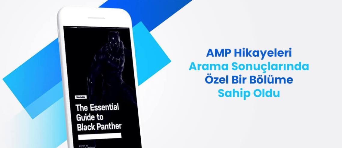 AMP Hikayeleri Google Arama Sonuçlarında Özel Bir Bölüme Sahip Oldu