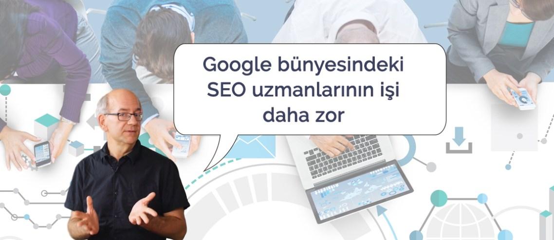 Google'da SEO uzmanı olmak kolay mı?