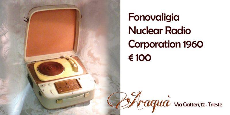 Fonovaligia Nuclear Radio Corporation 1960 - € 100