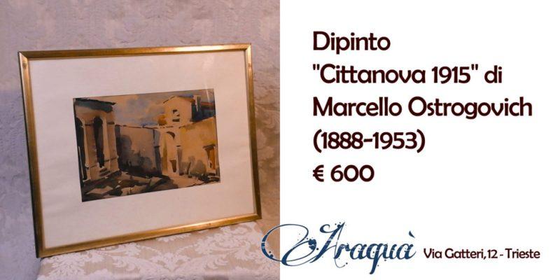 """Dipinto """"Cittanova 1915"""" di Marcello Ostrogovich 1888-1953 € 600"""