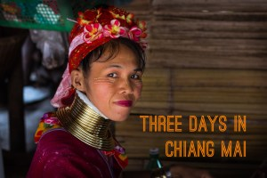 Chiang Mai Three Day Itinerary