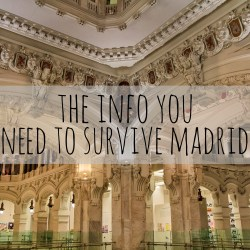 Survive Madrid, Travel Tips, Madrid, arboursabroad, architecture