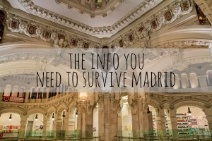 How to Survive Madrid | Visit Madrid Like a Local