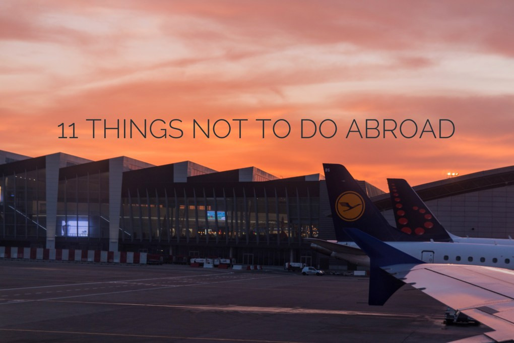 things not to do while traveling, travel advice, arboursabroad, airport