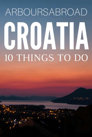 visit croatia, Things to do in croatia, croatia guide, arboursabroad