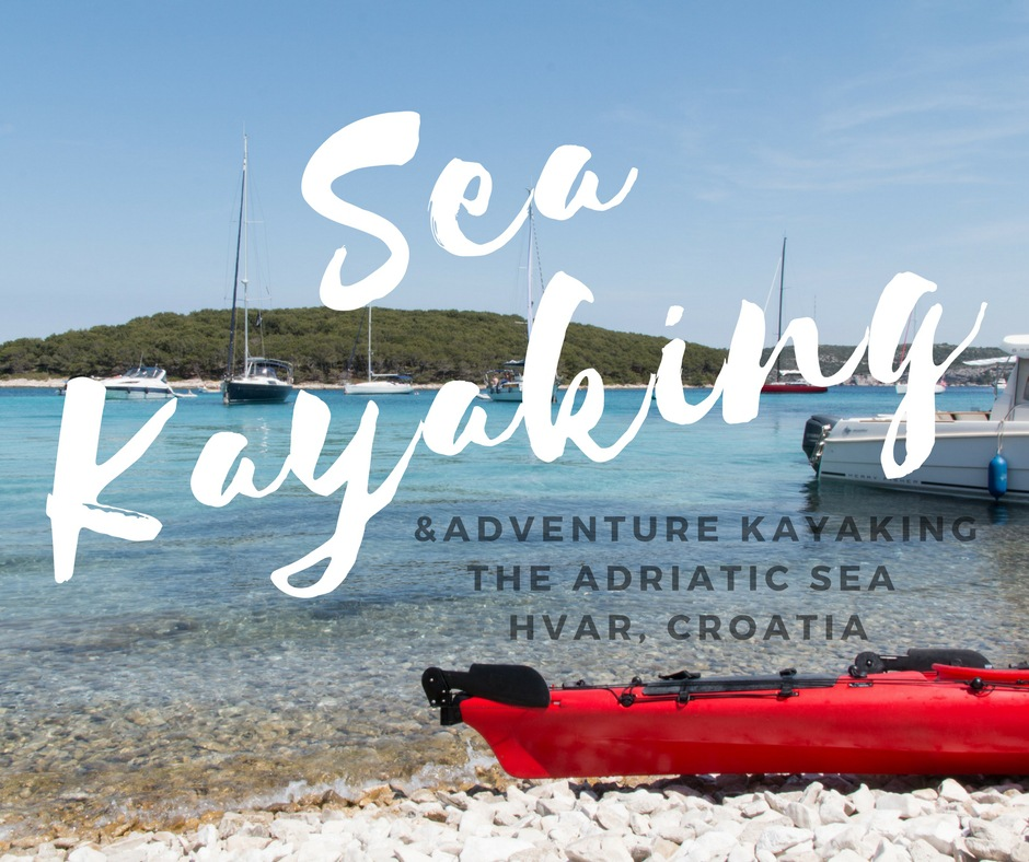 Sea Kayaking in Croatia | The Adriatic Sea with &Adventure