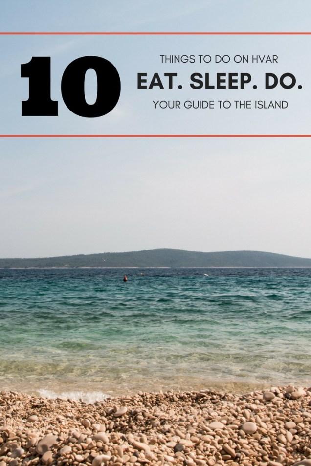 Hvar, travel guide, things to do on Hvar, Croatia, arboursabroad, Adriatic Sea