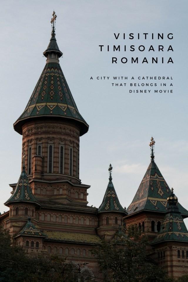 Visiting Timisoara, Romania, Disney, Cathedral, Timisoara Orthodox Cathedral, arboursabroad