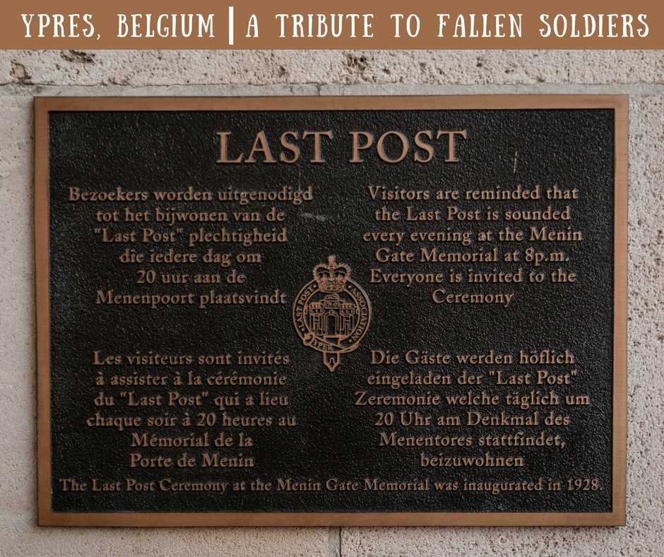 Last Post, Yrpes, Belgium, Ieper, arboursabroad, World War One