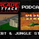 Arcade Attack Podcast – January (2 of 5) 2018