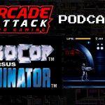 Arcade Attack Podcast – June (2 of 4) 2018