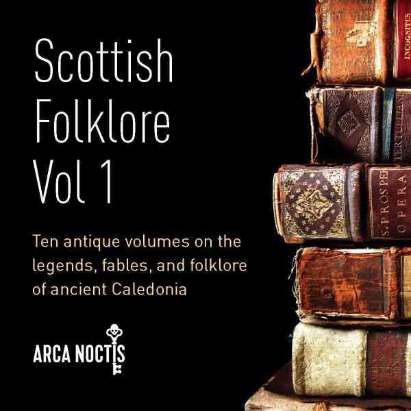 Scottish Folklore Vol 1