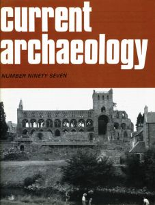 Current Archaeology issue 97
