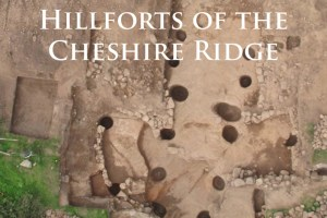 Hillforts-of-the-Cheshire-Ridge