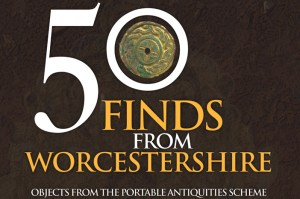 50-Finds-from-Worcestershire