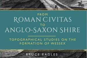 From-Roman-Civitas-to-Anglo-Saxon-Shire