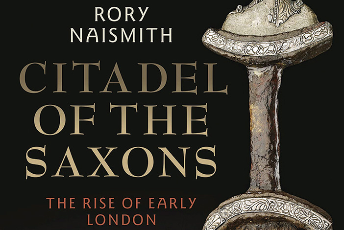 Review – Citadel of the Saxons: the rise of early London
