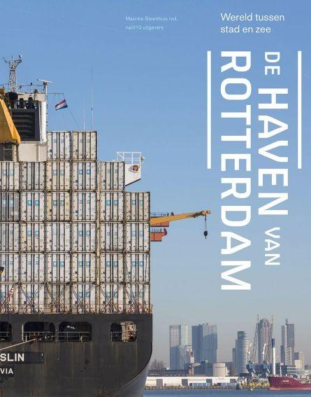 De Haven Van Rotterdam Architectuurnl